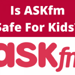 Ask.fm Monitoring: What Parents Need to Know