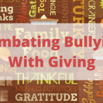 Why Giving Matters: Combating Bullying