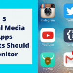 Top 5 Social Media Apps Parents Should Monitor