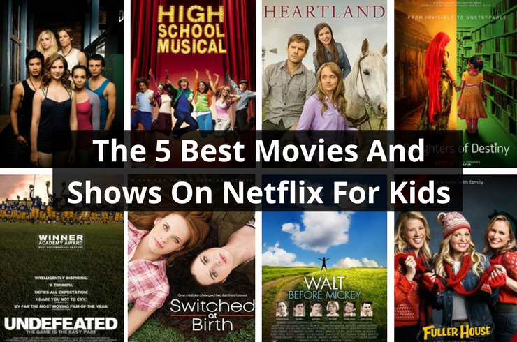 The 5 Best Movies And Shows On Netflix For Kids Bark