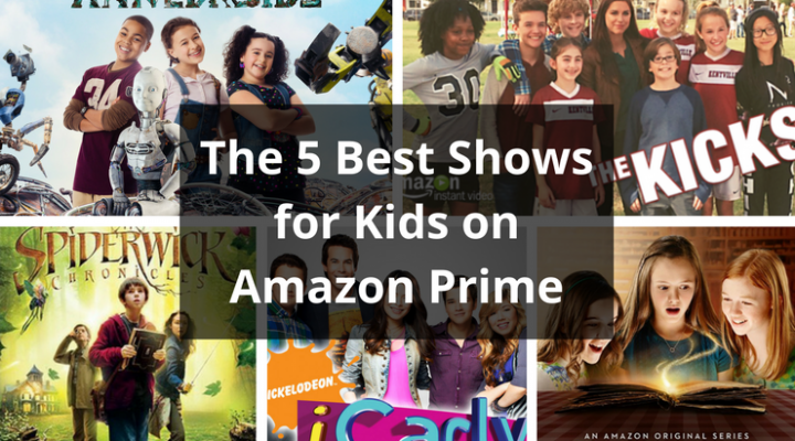 The 5 Best Shows For Kids On Amazon Prime