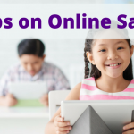 4 Tips on Online Safety and Digital Citizenship for Kids