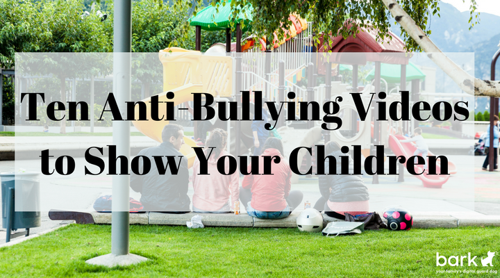 teen anti-bullying videos to show your children