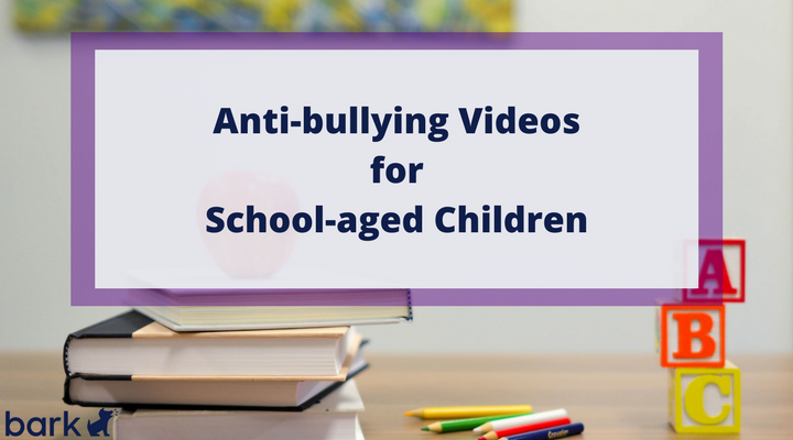 Helpful Anti Bullying Videos For School Aged Children Bark