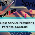 Wireless Service Provider's Parental Controls