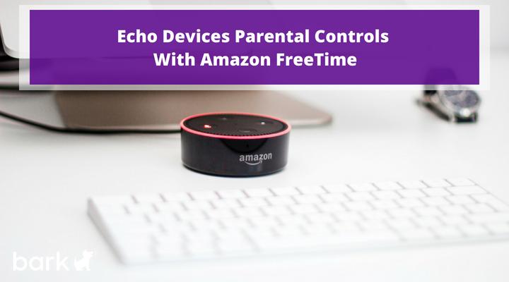 Echo Devices Parental Controls
