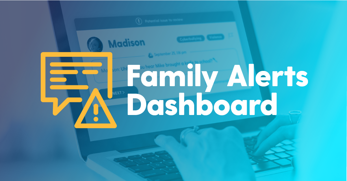 Bark for Schools Expands: Introducing the Family Alerts Dashboard