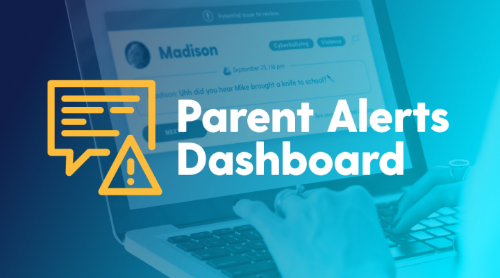 Bark for Schools Expands: Introducing the Parent Alerts Dashboard