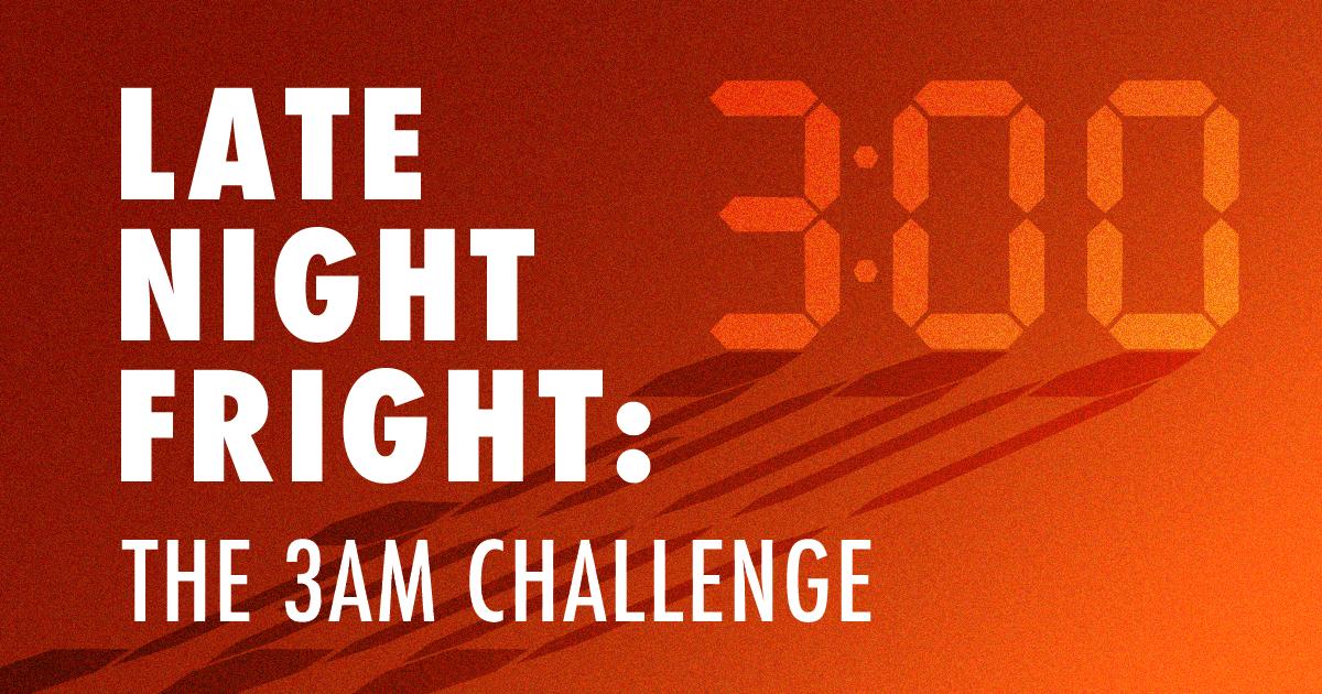 3 am challenge