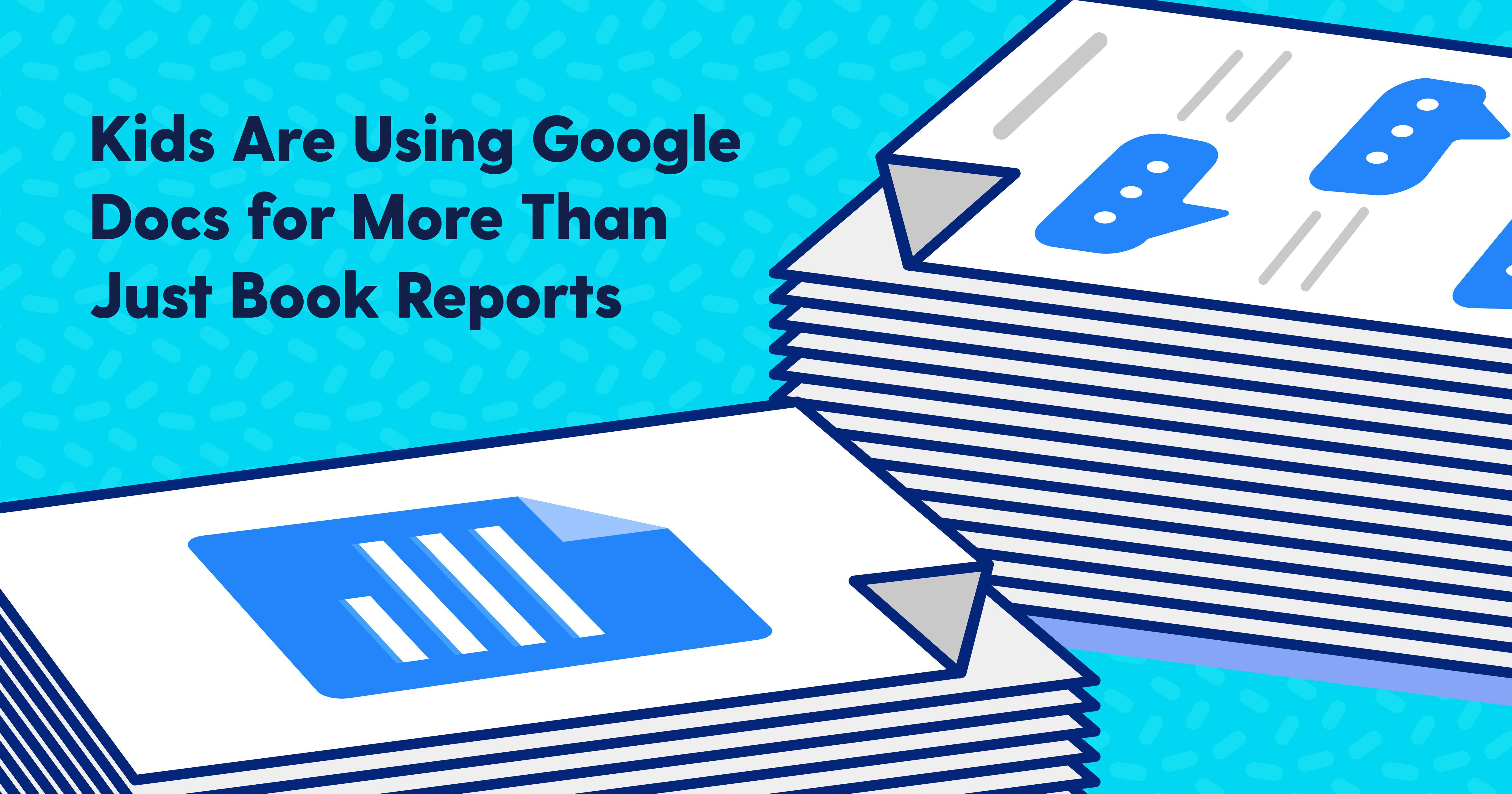 Google Docs for Kids: What Parents Should Know