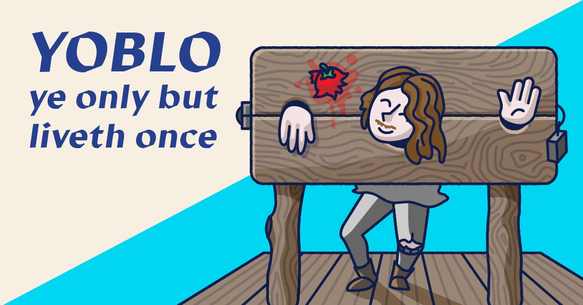 old slang - yolo