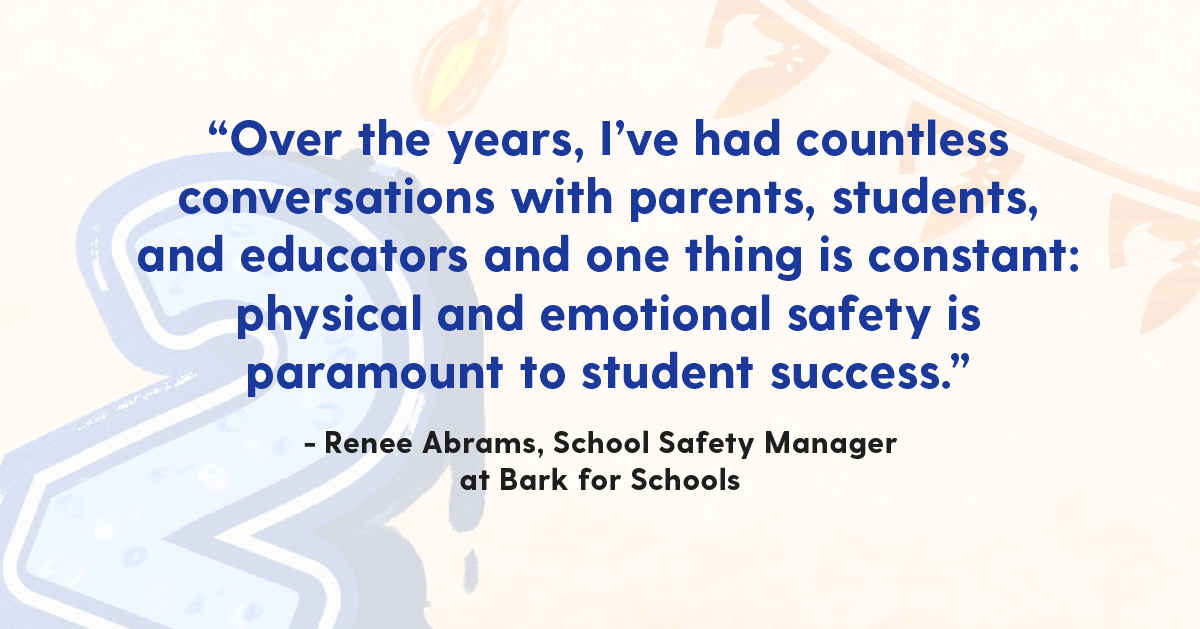 """A quote reading, """"Over the years, I've had countless conversations with parents, students, and educators and one thing is constant: physical and emotional safety is paramount to student success."""""""